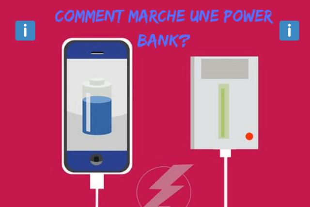 Comment marche une power bank?